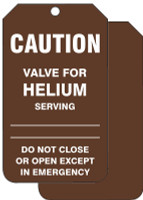 Caution Valve For Helium Serving Do Not Close Or Open Except In Emergency  - TDM605FTP