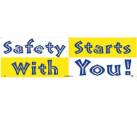 Banner Safety Starts With You 3Ft X 10Ft