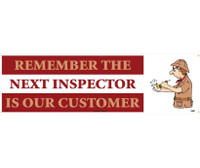 Banner Remember The Next Inspector Is Our Customer 3Ft X 10Ft