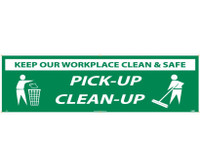 Banner Keep Our Workplace Clean & Safe Pick-Up Clean-Up 3Ftx10Ft Polyethylene,