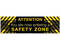 Banner Attention You Are Now Entering A Safety Zone 3Ft X 10Ft