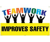 Banner Teamwork Improves Safety 3Ft X 5Ft