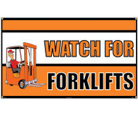 Banner Watch For Forklifts 3Ft X 5Ft