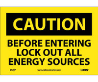 Caution Before Entering Lock Out All Energy Sources 7X10 Ps Vinyl
