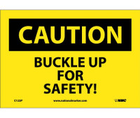 Caution Buckle Up For Safety! 7X10 Ps Vinyl