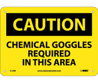 Caution Chemical Goggles Required In This Area 7X10 Rigid Plastic