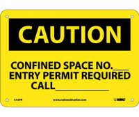 Caution Confined Space No Entry Permit Required 7X10 Rigid Plastic