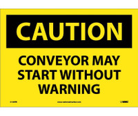 Caution Conveyor May Start Without Warning 10X14 Ps Vinyl