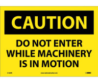 Caution Do Not Enter While Machinery Is In Motion 10X14 Ps Vinyl
