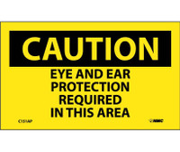 Caution Eye And Ear Protection Required In This Area 3X5 Ps Vinyl 5/Pk