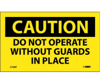 Caution Do Not Operate Without Guards In Place 3X5 Ps Vinyl 5/Pk