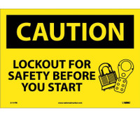 Caution Lockout For Safety Before You Start 10X14 Ps Vinyl