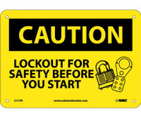 Caution Lockout For Safety Before You Start 7X10 Rigid Plastic