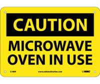 Caution Microwave Oven In Use 7X10 Rigid Plastic