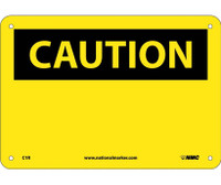 Caution (Header Only) 7X10 Rigid Plastic