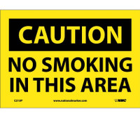 Caution No Smoking In This Area 7X10 Ps Vinyl