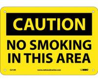 Caution No Smoking In This Area 7X10 Rigid Plastic