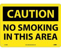 Caution No Smoking In This Area 10X14 Rigid Plastic