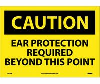 Caution Caution Ear Protection Required Beyond 10X14 Ps Vinyl