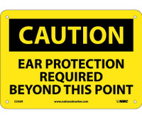 Caution Caution Ear Protection Required Beyond 7X10 Rigid Plastic