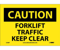 Caution Forklift Traffic Keep Clear 7X10 Ps Vinyl