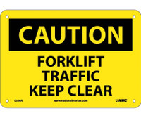 Caution Forklift Traffic Keep Clear 7X10 Rigid Plastic