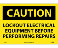 Caution Lockout Electrical Equipment Before . . .. 10X14 Ps Vinyl