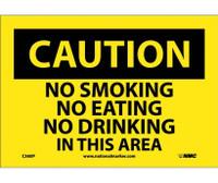 Caution No Smoking No Eating No Drinking. . . 7X10 Ps Vinyl