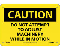 Caution Do Not Attempt To Adjust Machinery While. . . 7X10 Rigid Plastic
