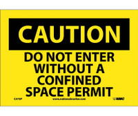 Caution Do Not Enter Without A Confined Space Permit 7X10 Ps Vinyl