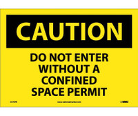 Caution Do Not Enter Without A Confined Space Permit 10X14 Ps Vinyl