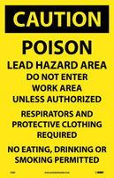 Caution Poison Lead Hazard Area Do Not Enter Work.. 17X11 Paper 100/Pk