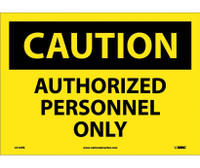 Caution Authorized Personnel Only 10X14 Ps Vinyl