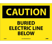Caution Buried Electric Line Below 10X14 Ps Vinyl