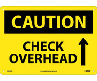 Caution Check Overhead Up Arrow Graphic 10X14 .040 Alum