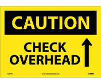 Caution Check Overhead Up Arrow Graphic 10X14 Ps Vinyl
