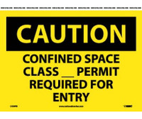 Caution Confined Space Class__Permit Required For Entry 10X14 Ps Vinyl
