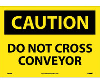 Caution Do Not Cross Conveyor 10X14 Ps Vinyl