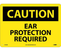 Caution Ear Protection Required 10X14 .040 Alum