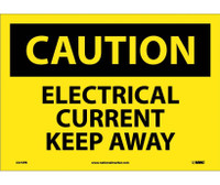 Caution Electrical Current Keep Away 10X14 Ps Vinyl