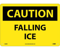 Caution Falling Ice 10X14 Rigid Plastic
