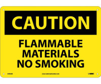 Caution Flammable Materials No Smoking 10X14 .040 Alum