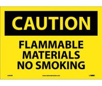 Caution Flammable Materials No Smoking 10X14 Ps Vinyl