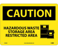 Caution Hazardous Waste Storage Area Restricted Area Graphic 10X14 .040 Alum