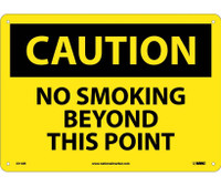 Caution No Smoking Beyond This Point 10X14 .040 Alum