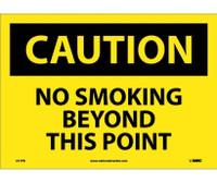 Caution No Smoking Beyond This Point 10X14 Ps Vinyl