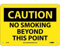 Caution No Smoking Beyond This Point 7X10 Rigid Plastic