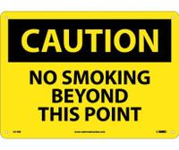 Caution No Smoking Beyond This Point 10X14 Rigid Plastic