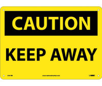Caution Keep Away 10X14 Rigid Plastic