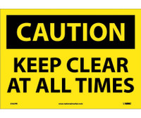 Caution Keep Clear At All Times 10X14 Ps Vinyl